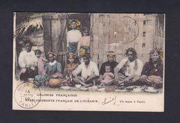 Polynesie Francaise Colonies Francaises Etablissements Francais De L' Oceanie Un Repas à Tahiti ( Colorisée 42453 ) - Tahiti