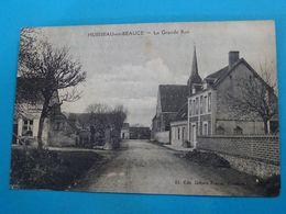 77 ) Huisseau-en-beauce - La Grande Rue   -  Année 1925 - EDIT - Gilbert - Altri Comuni