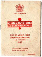 Antwerpen Anvers 1933 De Tunnels Onder De Schelde  32 Blz 13,5 Op 18,5  18 Foto's Zie Deel Scans. Zeldzaam - Libros, Revistas, Cómics