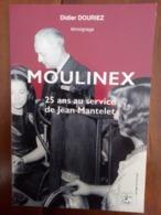 MOULINEX - 25 Ans Au Service De Jean Mantelet - Témoignage - Normandie - Caen - Falaise - Alençon - Normandie