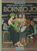 """"""" BORNEO JO """" - DUBOS / PICHARD - E.O.  JUIN 1983  DARGAUD - Non Classés"""