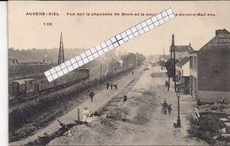 """ANVERS -ANTWERPEN-KIEL""""VUE DE LA CHAUSSEE DE BOOM ET LA NOUVELLE LIGNE ANVERS MALINES""""NR.106 - Antwerpen"""