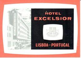ETIQUETA DE HOTEL   -HOTEL EXCELSIOR  -LISBOA -PORTUGAL - Andere Verzamelingen