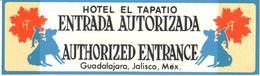 ETIQUETA DE HOTEL   -HOTEL EL TAPATIO  -GUADALAJARA -JALISCO -MEXICO - Andere Verzamelingen