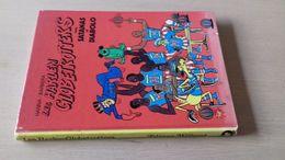 HC Les Harlem Globetrotters Avec Satanos Et Diabolo 1973 - Bücher, Zeitschriften, Comics