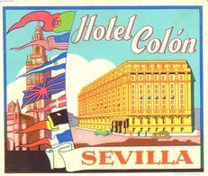 ETIQUETA DE HOTEL   - HOTEL COLON  -SEVILLA  -ESPAÑA - Andere Verzamelingen
