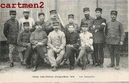 TIRAILLEURS INDOCHINOIS CAMP INDO-CHINOIS D'ANGOULEME LES INTERPRETES MILITAIRE ANNAMITE TIRAILLEUR GUERRE VIETNAM - Regiments