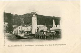 LA MARTINIQUE - SAINT PIERRE - PLACE BERTIN Et Le MOLE De DEBARQUEMENT - - Martinique