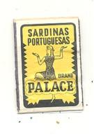 """Façade De Boîte D'allumettes  - Publicité - Sardinas Portuguesas """" PALACE """"   +/- 1960- Sardine, Poisson,...  (RMT) - Matchbox Labels"""