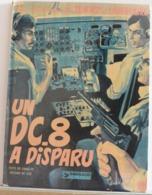 Les Aventure De Tanguy Et Laverdure - Un DC-8 A Disparu - Livres, BD, Revues
