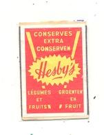 """Façade De Boîte D'allumettes  - Publicité - Conserves Extra Conserven """" HESBY'S """"   +/- 1960 - Légume, Fruit,... (RMT) - Matchbox Labels"""