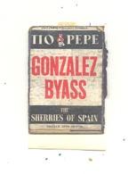 """Façade De Boîte D'allumettes  - Publicité - Sherries Of Spain, Tio Pepe  """" GONZALEZ BYASS """" +/- 1960 - Alcool ,... (RMT) - Matchbox Labels"""