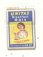 """Façade De Boîte D'allumettes  - Publicité - Breakfast Oats   """" UNITAS """" +/- 1960 -.Petit Déjeunert (RMT) - Matchbox Labels"""