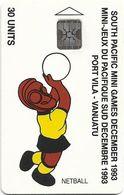 Vanuatu - South Pacific Mini Games, Netball, SC5, Cn. C3A000597, 30U, 10.93, 3.000ex, Used - Vanuatu