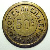 Paris - Hôtel Du Chalet - 50 C - Jeton De Compteur à Gaz - Monétaires / De Nécessité