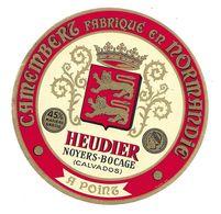 ETIQUETTE De FROMAGE..CAMEMBERT Fabriqué En NORMANDIE..HEUDIER à NOYERS BOCAGE ( Calvados 14) - Fromage