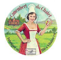 ETIQUETTE De FROMAGE..CAMEMBERT Du CHALET..fabriqué En ILLE Et VILAINE ( 35-F) - Fromage