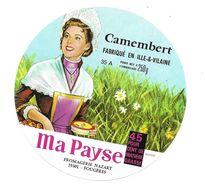 ETIQUETTE De FROMAGE..CAMEMBERT Fabriqué En ILLE Et VILAINE ( 35-A)..Ma Payse..Fromagerie NAZART à FOUGERES (35) - Fromage