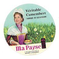 ETIQUETTE De FROMAGE..CAMEMBERT Fabriqué En ILLE Et VILAINE ..Ma Payse..Fromagerie NAZART à FOUGERES (35) - Fromage