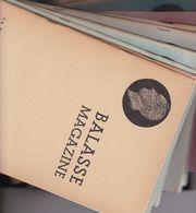 Belgique Lot :  Balasse Magazine Du N° 41 Jusqu Au N° 67   ( 25 Magazines ) - Magazines: Subscriptions