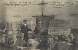 Guerre 1914-18-militaires-militaria -ref M225-ecoles -ecole En Haute Alsace -presence De L Instituteur - - Escuelas