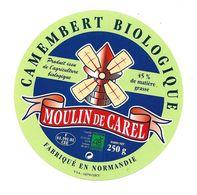 ETIQUETTE De FROMAGE..CAMEMBERT Biologique Fabriqué En NORMANDIE..Moulin De Carel..VSA à CLECY ( Calvados 14) - Fromage