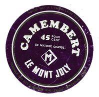 ETIQUETTE De FROMAGE..CAMEMBERT..Le Mont Joly..fabriqué Par Ets G. BISSON à LIVAROT (Calvados 14-BK) - Fromage