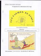 LES CAHIERS DU CONGO Revue En Couleur Juin 2012  Par Deneumostier - Filatelia E Storia Postale