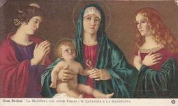 TH2398  --  GIAN BELLINI  --  LLA MADONNA COL DIVIN FIGLIO  --  S. CATERINA E LA MADDELENA  --  1911 - Vierge Marie & Madones