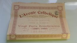 L'AVENIR CATHOLIQUE (1907) - Actions & Titres