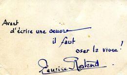 Citation Autographe De MAURICE ROSTAND (1891-1968) écrivain Français - Autógrafos