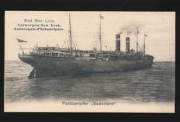 RED STAR LINE  ANTWERPEN NEW YORK / ANTWERPEN PHILADELPHIE - POSTDAMPFER ,, VADERLAND ,, - Comercio