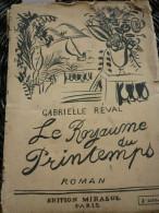 Gabrielle Réval: Le Royaume Du Printemps/ Editions Mirasol, 1912 - Books, Magazines, Comics