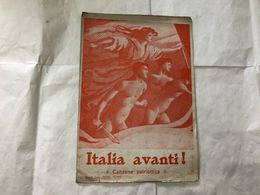SPARTITO MUSICALE ITALIA AVANTI CANZONE PATRIOTTICA ARDITI PAROLE PROF.BONAPACE. - Partituras