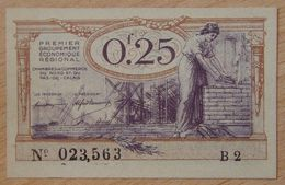 NORD Et PAS-DE-CALAIS ( 59 - 62  ) 25 Centimes Chambre De Commerce  1925 Série B2 - Chamber Of Commerce