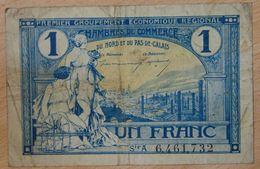NORD Et PAS-DE-CALAIS ( 59 - 62  ) 1 Franc Chambre De Commerce  1925 Série A - Chamber Of Commerce