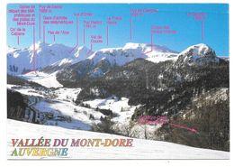 63 - VALLÉE DU MONT-DORE - AUVERGNE - Les Monts Dore Et Le Puy De Sancy ... - Ed. DEBAISIEUX N° 63/237 - 1997 - Le Mont Dore