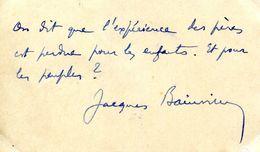 Citation Autographe De JACQUES BAINVILLE (1879-1936) DE L'ACADEMIE FRANCAISE - Autógrafos