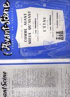 L'Avant Scène N°130 Journal Du Théâtre Comme Avant Mieux Qu'avant Luigi Pirandello L'étau Supp Susy Prim Marcel Marceau - Theater