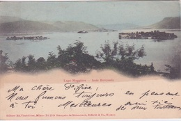 ITALIE - LAGO MAGGIORE - ISOLE BORROMEE 1900 - Verbania