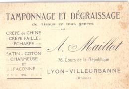 TAMPONNAGE ET DEGRAISSAGE DE TISSUS EN TOUS GENRE -A. MAILLOT  LYON-VILLEURBANNE   RHONE - Visiting Cards