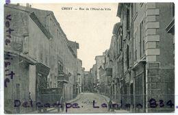- 18 - CREST ( Drôme ), Rue De L'Hôtel De Ville, Calèche, Animation,  Hôtel, Non écrite, TTBE, Scans.. - Crest