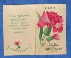 Calendrier De Poche Publicitaire Parfumeur Coiffure 1937 Œillet De Cheramy  Salon Moulinet Chamblois - Kalender