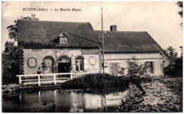 10 AUXON - Le Moulin Blanc - Francia