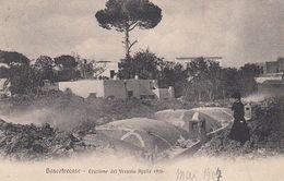 BOSCOTRECASE-NAPOLI-ERUZIONE DEL VESUVIO  APRILE 1906 -CARTOLINA VIAGGIATA NEL 1907 - Napoli (Naples)