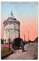 Salonique Thessaloniki La Tour Blanche - Grecia