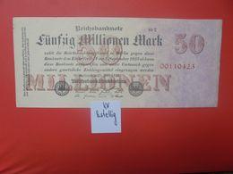 Reichsbanknote 50 MILLIONEN MARK 1923 8 CHIFFRES CIRCULER (B.16) - [ 3] 1918-1933: Weimarrepubliek