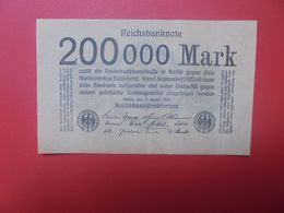 Reichsbanknote 200.000 MARK 1923 PAPIER BRUN CLAIR SANS NUMEROS CIRCULER (B.16) - [ 3] 1918-1933 : República De Weimar