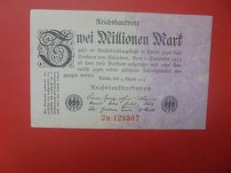 Reichsbanknote 2 MILLION MARK 1923 1 CHIFFRE ROUGE+1 LETTRE+6 CHIFFRES ROUGES CIRCULER (B.16) - 2 Millionen Mark