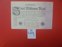 Reichsbanknote 2 MILLION MARK 1923 1 LETTRE+8 CHIFFRES ROUGES CIRCULER (B.16) - [ 3] 1918-1933 : Repubblica  Di Weimar